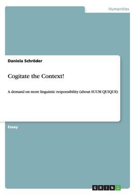 Cogitate the Context!