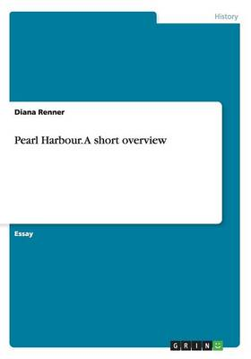 Pearl Harbour. an Overview