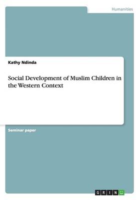 Social Development of Muslim Children in the Western Context