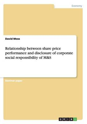 Relationship Between Share Price Performance and Disclosure of Corporate Social Responsibility of M&s