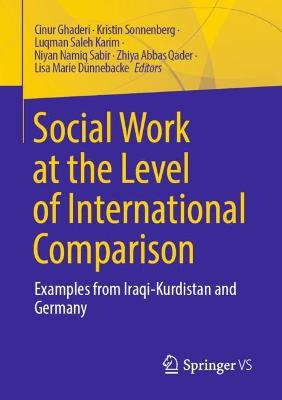 Social Work at the level of International Comparison: Examples from Iraqi-Kurdistan and Germany