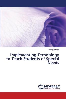 Implementing Technology to Teach Students of Special Needs