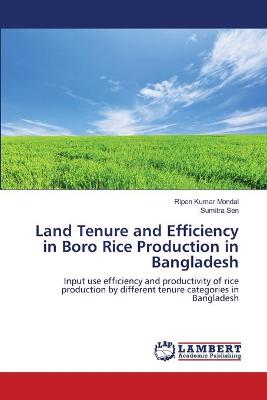 Land Tenure and Efficiency in Boro Rice Production in Bangladesh