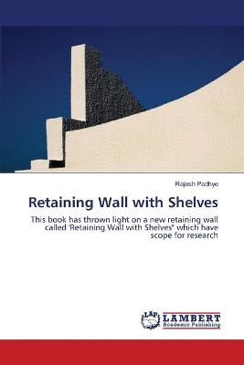 Retaining Wall with Shelves