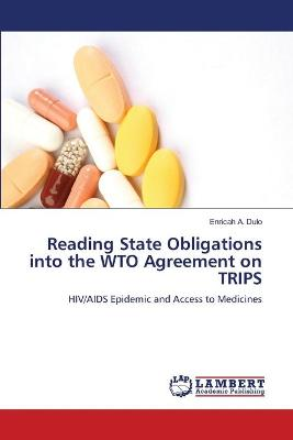 Reading State Obligations Into the Wto Agreement on Trips