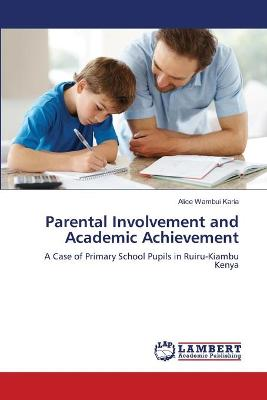 Parental Involvement and Academic Achievement