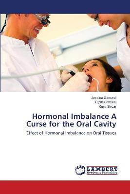 Hormonal Imbalance a Curse for the Oral Cavity