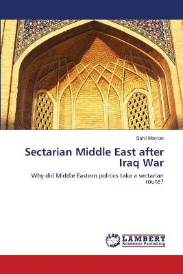 Sectarian Middle East After Iraq War