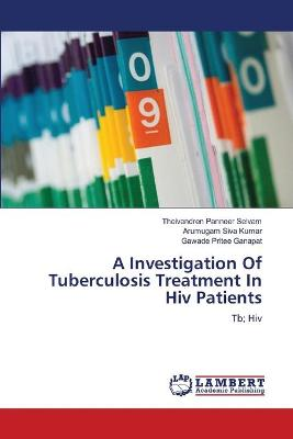 A Investigation of Tuberculosis Treatment in HIV Patients