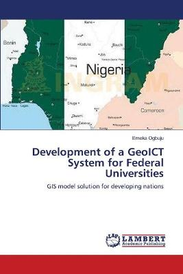 Development of a Geoict System for Federal Universities