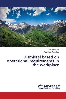 Dismissal Based on Operational Requirements in the Workplace