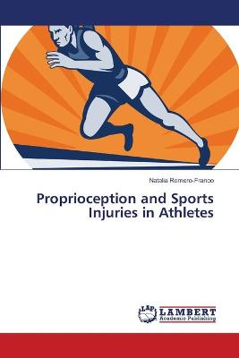 Proprioception and Sports Injuries in Athletes