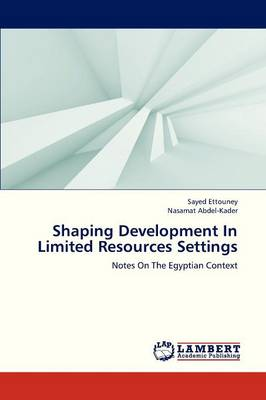 Shaping Development in Limited Resources Settings