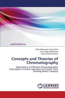 Concepts and Theories of Chromatography