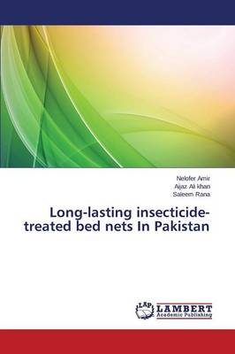 Long-Lasting Insecticide-Treated Bed Nets in Pakistan