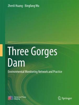 Three Gorges Dam: Environmental Monitoring Network and Practice