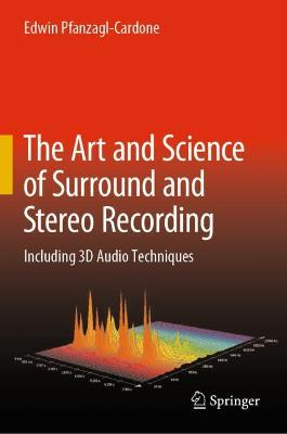 The Art and Science of Surround- and Stereo-Recording