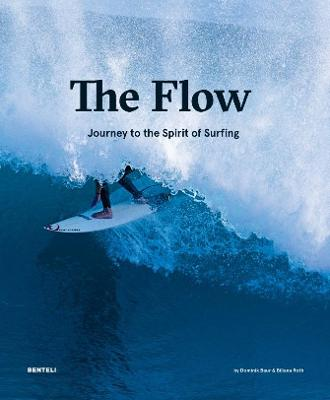 The Flow: The Pursuit of Pure Surfing