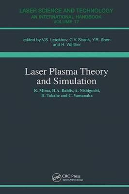 Laser Plasma Theory and Simulation