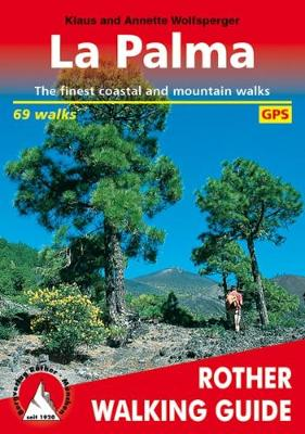La Palma: The Finest Coastal and Mountain Walks