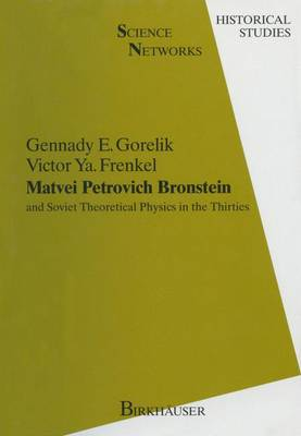 Matvei Petrovich Bronstein and the Soviet Theoretical Physics in the Thirties