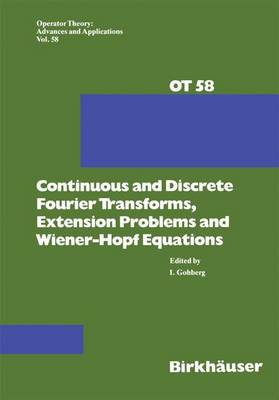 Continuous and Discrete Fourier Transforms, Extension Problems and Wiener-Hopf Equations