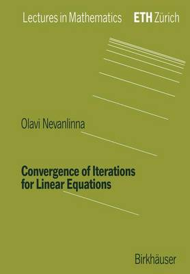 Convergence of Iterations for Linear Equations