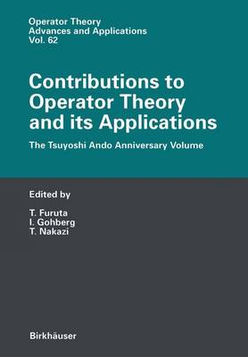 Contributions to Operator Theory and Its Applications