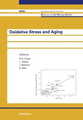Oxidative Stress and Aging: 1st International Conference : Papers