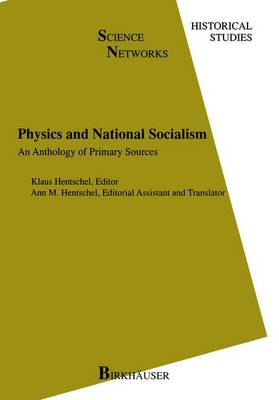 Physics and National Socialism: An Anthology of Primary Sources