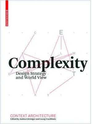 Complexity: Design Strategy and World View