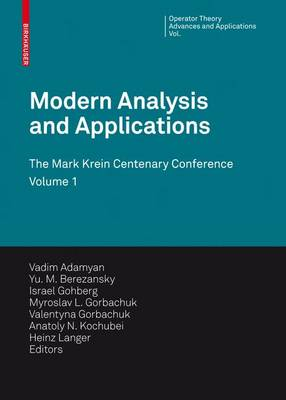 Modern Analysis and Applications: The Mark Krein Centenary Conference