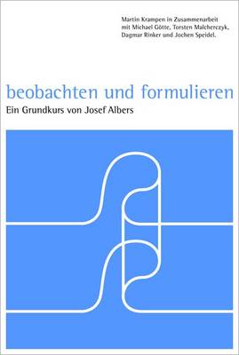 Observation and Formulation: A Foundation Course by Josef Albers