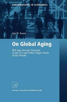 On Global Aging: Old-Age Income Systems in the EU and Other Major Parts of the World