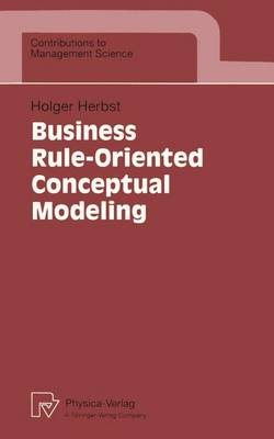 Business Rule-Oriented Conceptual Modeling