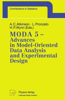 MODA 5 - Advances in Model-Oriented Data Analysis and Experimental Design: Proceedings of the 5th International Workshop in Marseilles, France, June 22-26, 1998
