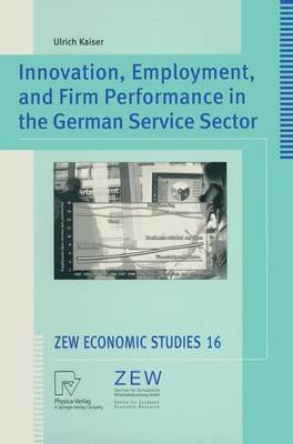 Innovation, Employment, and Firm Performance in the German Service Sector