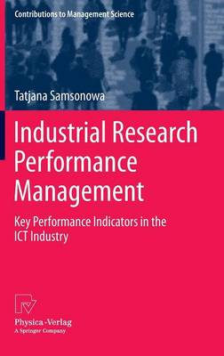 Industrial Research Performance Management: Key Performance Indicators in the ICT Industry
