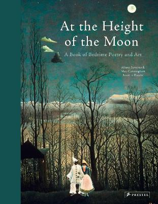 At the Height of the Moon: A Book of Bedtime Poetry and Art