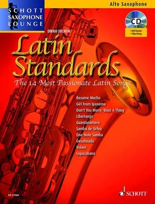Latin Standards: The 14 Most Passionate Latin Songs (alto Saxophone)