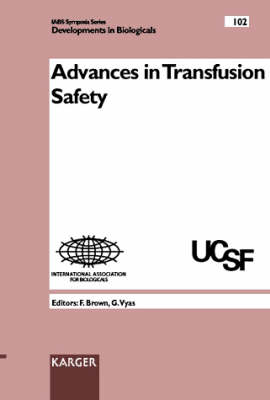 Advances in Transfusion Safety: Meeting, San Francisco, Calif., March 1999.
