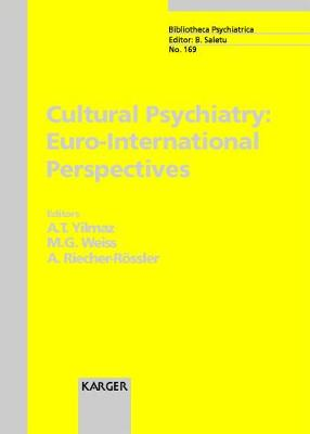 Cultural Psychiatry: Euro-International Perspectives
