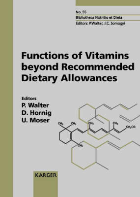 Functions of Vitamins beyond Recommended Dietary Allowances: European Academy of Nutritional Sciences Workshop, Nice, October 1997: Proceedings.