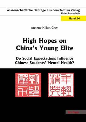 High Hopes on China's Young Elite: Do Social Expectations Influence Chinese Students' Mental Health?