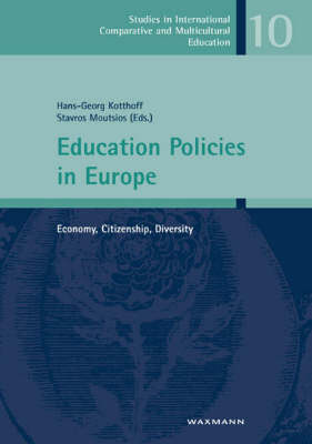 Education Policies in Europe: Economy, Citizenship, Diversity