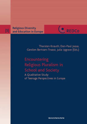 Encountering Religious Pluralism in School and Society: A Qualitative Study of Teenage Perspectives in Europe