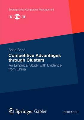 Competitive Advantages through Clusters: An Empirical Study with Evidence from China