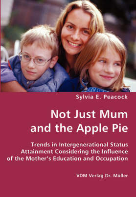 Not Just Mum and the Apple Pie