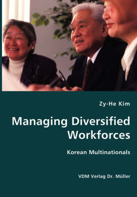 Managing Diversified Workforces- Korean Multinationals