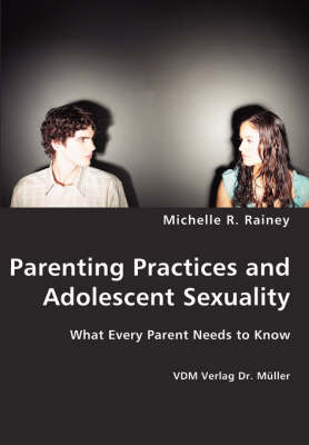 Parenting Practices and Adolescent Sexuality